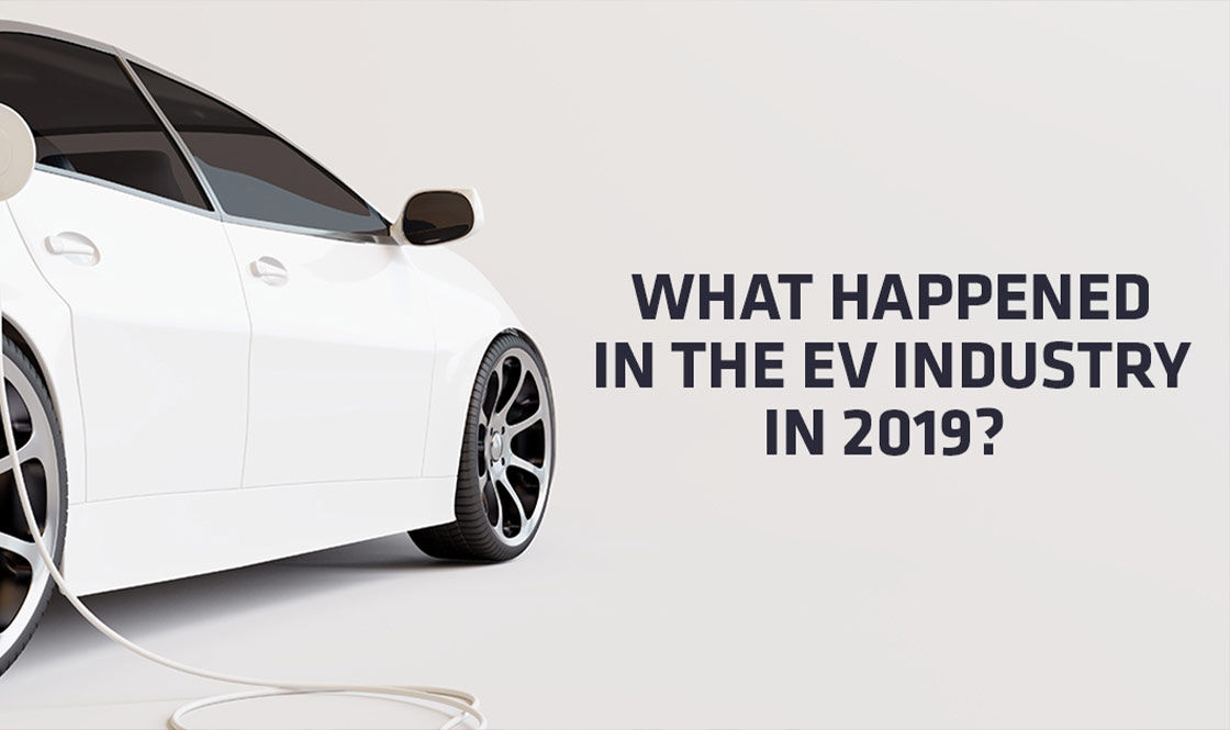 What Happened In The EV Industry This Year?